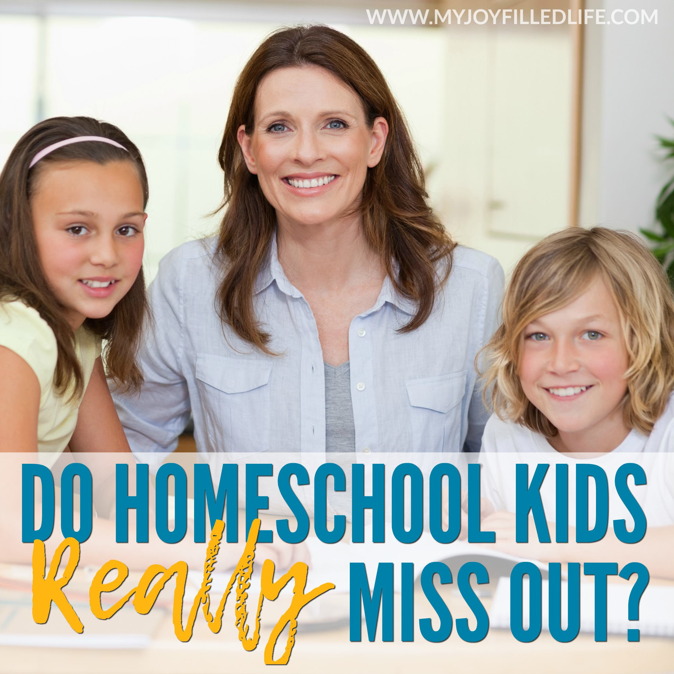 Do Homeschool Kids Really Miss Out?